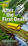 Cormier, Robert: After the First Death