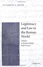 Legitimacy and Law in the Roman World:…