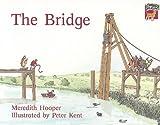 Hooper, Meredith: The Bridge (Cambridge Reading)
