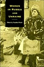 Women in Russia and Ukraine by Rosalind…