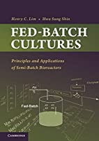 Fed-batch cultures : principles and…