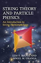 String theory and particle physics : an…