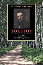 The Cambridge Companion to Tolstoy by Donna…
