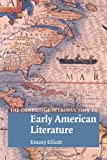 Elliott, Emory: The Cambridge Introduction to Early American Literature (Cambridge Introductions to Literature)
