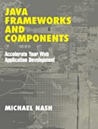 Java Frameworks and Components: Accelerate…
