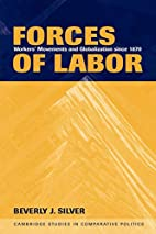 Forces of Labor: Workers' Movements and…