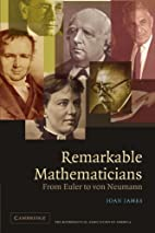 Remarkable Mathematicians: From Euler to von…