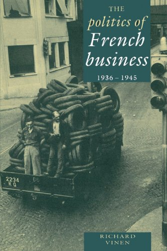 the-politics-of-french-business-1936-1945