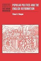 Popular Politics and the English Reformation…