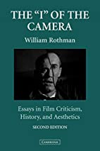 The 'I' of the Camera: Essays in Film…