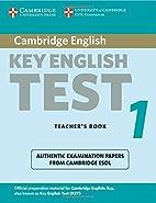 Cambridge Key English Test 1 Teacher's Book:…