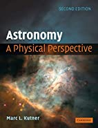Astronomy: A Physical Perspective by Marc L.…