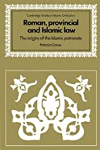 Roman, Provincial and Islamic Law: The…