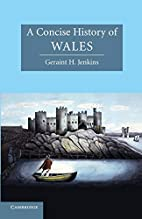 A Concise History of Wales by Geraint H.…