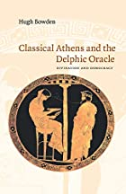 Classical Athens and the Delphic Oracle:&hellip;