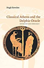 Classical Athens and the Delphic Oracle:…