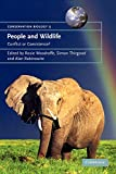 Rabinowitz, Alan: People And Wildlife: Conflict Or Co-existence?