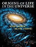 Jastrow, Robert: Origins of Life in the Universe