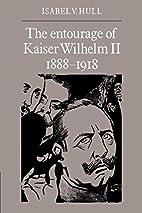 The Entourage of Kaiser Wilhelm II,…