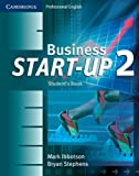 Mark Ibbotson: Business Start-Up 2 Student's Book (Cambridge Professional English)
