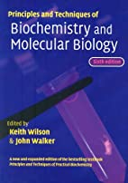 Principles and Techniques of Biochemistry…