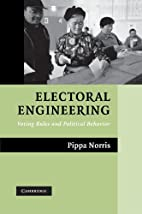 Electoral Engineering: Voting Rules and…