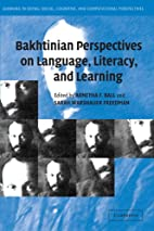 Bakhtinian Perspectives on Language,…