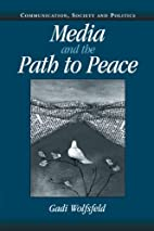 Media and the Path to Peace (Communication,…