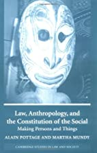 Law, Anthropology, and the Constitution of…