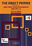 Ambler, Scott W.: The Object Primer: Agile Modeling-Driven Development With Uml 2.0