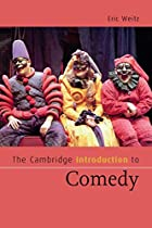 The Cambridge Introduction to Comedy…