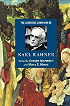 The Cambridge Companion to Karl Rahner by…