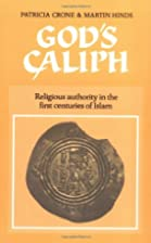 God's Caliph: Religious Authority in the…