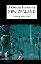 A Concise History of New Zealand by Philippa…