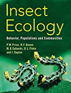 Insect Ecology: Behavior, Populations and…