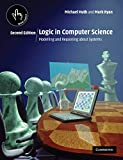 Ryan, Mark: Logic in Computer Science: Modelling and Reasoning About Systems