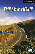 The Way Home Level 6 (Cambridge English…