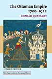 Quataert, Donald: The Ottoman Empire: 1700-1922