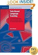 Task-Based Language Teaching (Cambridge Language Teaching Library)