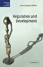 Regulation and Development (Federico…