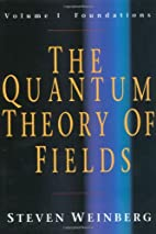 The Quantum Theory of Fields, Vol. 1:…
