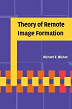 Theory of Remote Image Formation by Richard…
