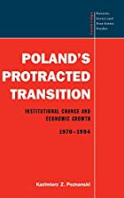 Poland's Protracted Transition:…
