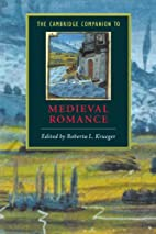 The Cambridge Companion to Medieval Romance…