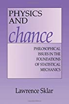 Physics and Chance: Philosophical Issues in…