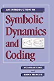 Lind, Douglas: An Introduction to Symbolic Dynamics and Coding