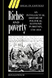 Winch, Donald: Riches and Poverty : An Intellectual History of Political Economy in Britain, 1750-1834