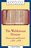Audisio, Gabriel: The Waldensian Dissent : Persecution and Survival, C. 1170-C. 1570