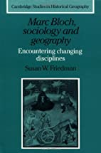 Marc Bloch, Sociology and Geography:…