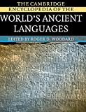 Woodard, Roger D.: The Cambridge Encyclopedia of the World's Ancient Languages